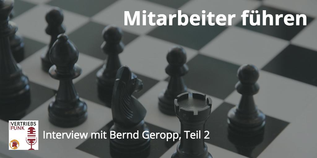 Episode 42 Mitarbeitergespräch Bernd Geropp Teil 2
