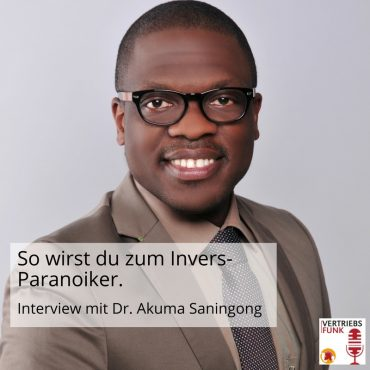 Episode 164: So wirst du zum Invers-Paranoiker. Interview mit Dr. Akuma Saningong_BB
