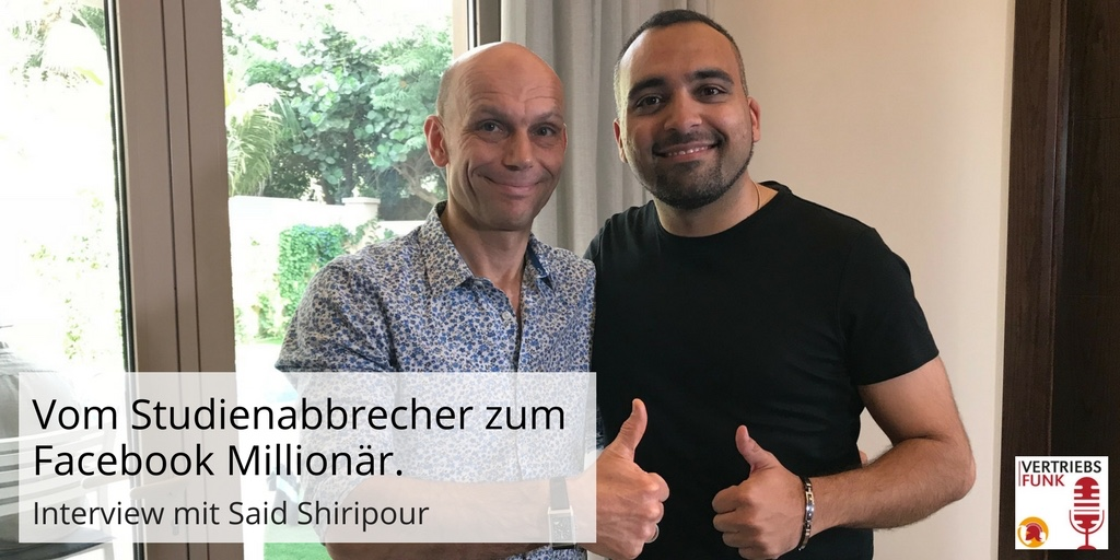 Episode 162: Vom Studienabbrecher zum Facebook Millionär. Interview mit Said Shiripour_AB