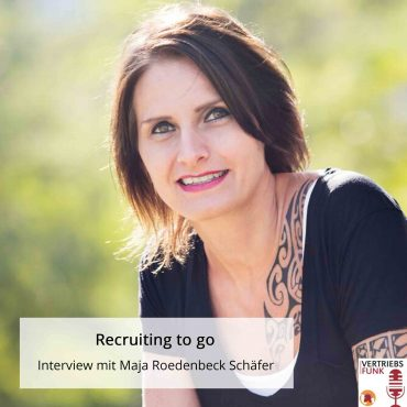 Episode 179 Recruiting to go. Interview mit Maja Roedenbeck Schäfer_BB