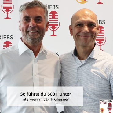 Episode 222 – So führst du 600 Hunter – Interview mit Dirk Gleisner_BB