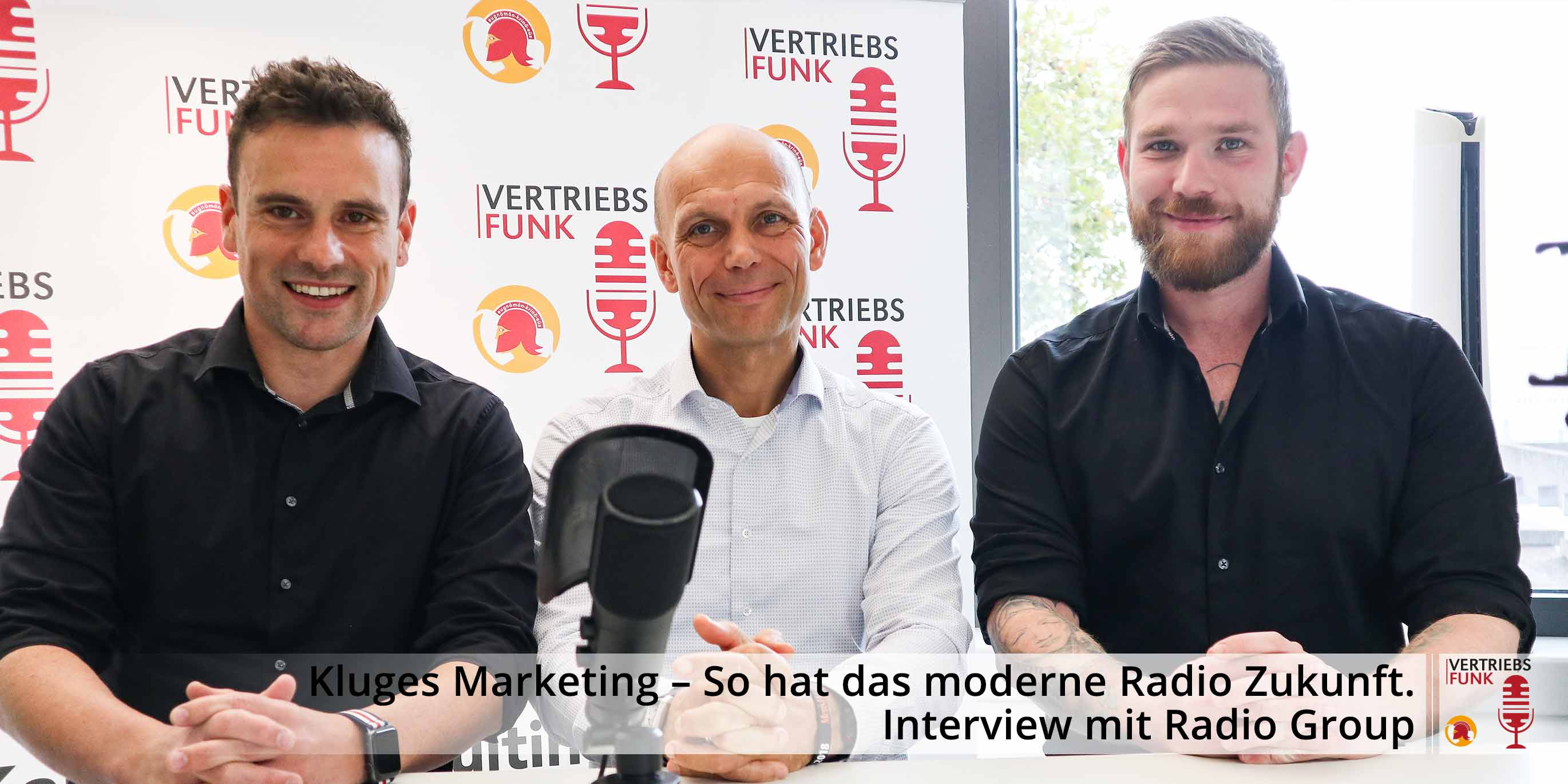 VertriebsFunk Episode 264_Kluges Marketing - So hat das moderne Radio Zukunft_Interview mit Radio Group_AB
